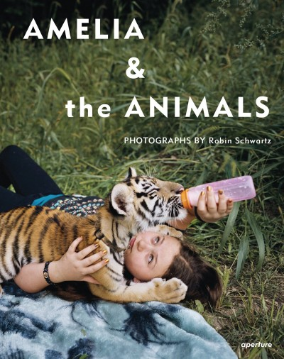 Amelia and the Animals / Robin Schwartz