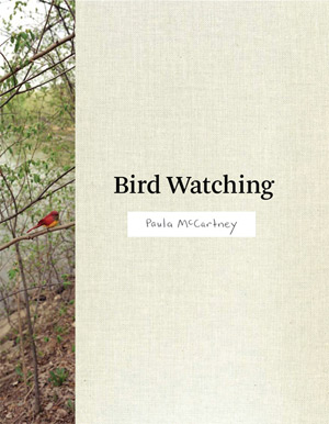 Bird Watching / Paula McCartney