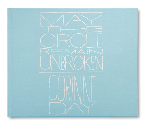 May the Circle Remain Unbroken Corinne Day