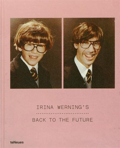 BACK TO THE FUTURE / Irina Werning