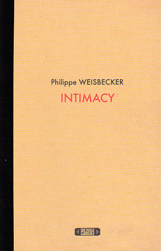 INTIMACY / フィリップ・ワイズベッカー