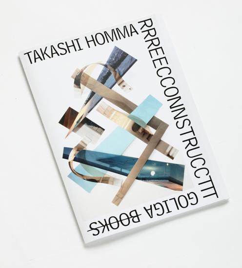 RRREECCONNSSSTRUCCTT / Takashi Homma ホンマタカシ
