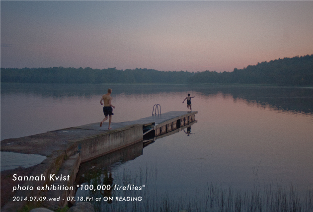 "Sannah Kvist photo exhibition ""100,000 fireflies"""
